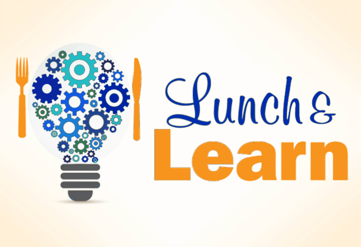 Lunch & Learns