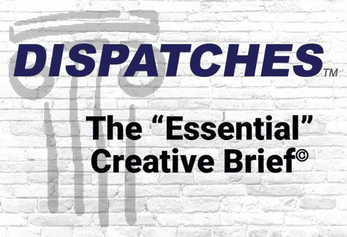 THE ESSENTIAL CREATIVE BRIEF©
